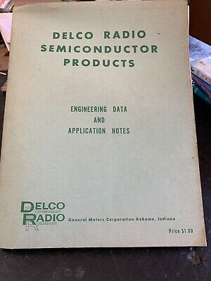 Delco Radio Semiconductor Products Engineering Data And Application Notes 1959