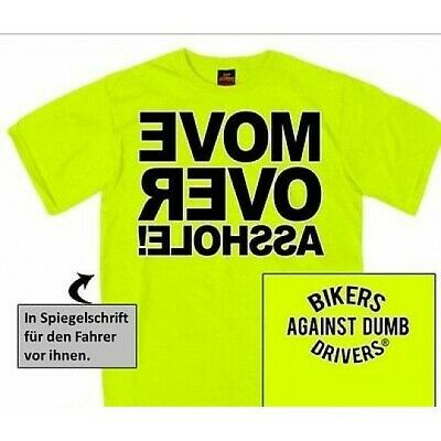 Warn Shirt  Free-Biker Kutte Biker Chopper Sicherheits Shirt Dumb Neon Abstand