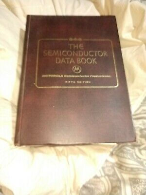 The Semiconductor Data Book by Motorola Fifth Edition 1970