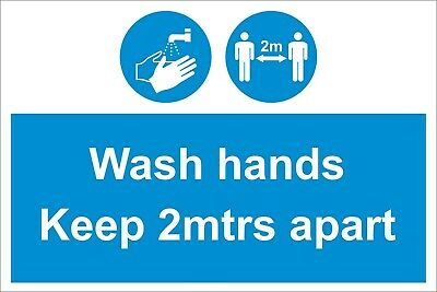 Wash Hands Keep 2 mtrs Apart - Social Distancing Safety Sign