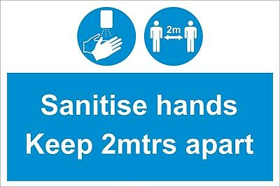 Sanitise Hands Keep 2 mtrs Apart - Social Distancing Safety Sign