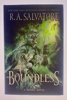 Boundless: A Drizzt Novel by R A Salvatore: BRAND NEW- HARDCOVER