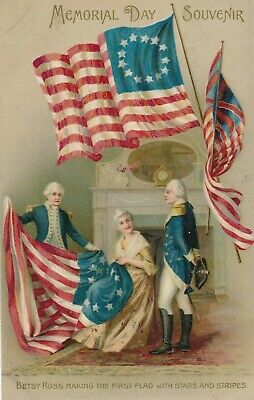 MEMORIAL DAY – Betsy Ross Making the First Flag with Stars and Stripes