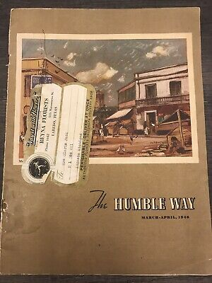 Vintage HUMBLE WAY Magazine 1946 Mar-Apr Baytown TX Gas Oil Galveston