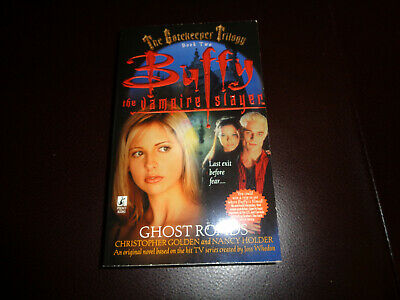 BUFFY THE VAMPIRE SLAYER GHOST ROADS NEW! ORIGINAL 1999 1st PRINT BOOK HORROR