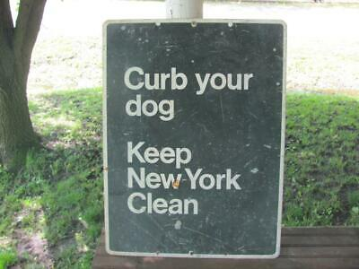 Vintage Curb Your Dog Keep New York Clean Sign