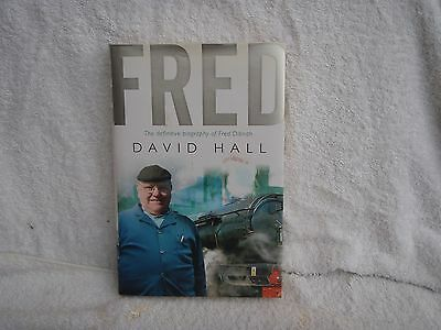 Fred: The Definitive Biography of Fred Dibnah by David Hall (Hardback, 2006)