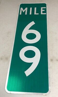 Authentic Retired Repurposed Texas Mile Marker 69 Highway Sign