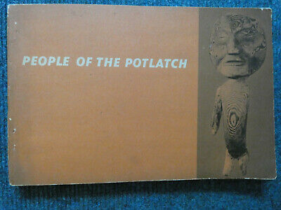 People of the Potlach. Native Arts and Culture of the Pacific Northwest Coast