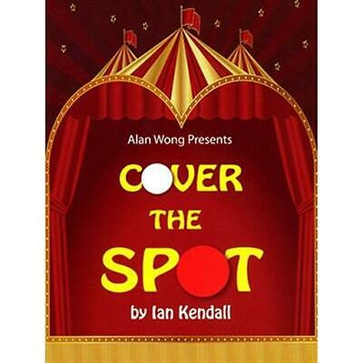 Cover the Spot by Ian Kendall and Alan Wong - Trick - Magic Tricks