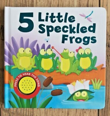 5 Little Speckled Frogs musical sound book kids ages 0 month+ new