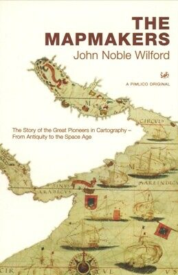 ID245z - John Noble Wilford - The Mapmakers - Paperback - New
