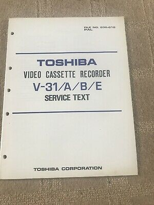 Toshiba V-31/A/B/E service manual For VCR