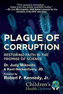 Plague of Corruption: Restoring Faith in the Promise of Science - NEW HARDCOVER