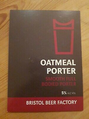 Oatmeal Porter Bristol Beer Factory Breweriana Collectable Rare Official...
