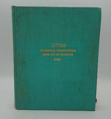 1891 Letters of Brunswick and Hessian Officers During The American Revolution