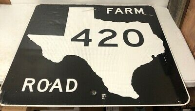 Authentic Retired Large Texas Farm Road 420 Highway Sign
