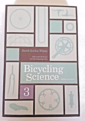BICYCLING SCIENCE · David Gordon Wilson  | Book # The MIT Press