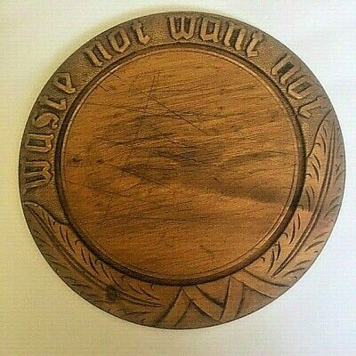 """Antique Primitive Round Wooden Bread Board Hand Carving """"Waste Not Want Not"""""""
