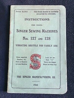 1920 Singer Sewing Machine 127 & 128 Instruction Hand Book Manual