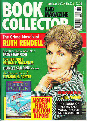 Book & Magazine Collector #226 Jan 2003 - Ruth Rendell, Eleanor H Porter