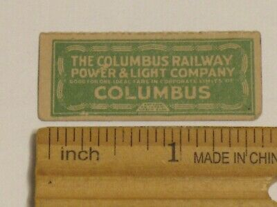 Vintage Columbus Railway Power And Light Ticket One Local Fare Trolley