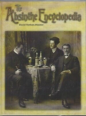 Very Rare Hardcover Copy of The Absinthe Encyclopedia, Heavily Illustrated 362pp