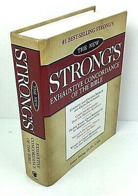 The New Strong's Exhaustive Concordance of the Bible 1990 Hardcover  11A