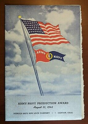 WWII Army Navy E Award Program to Diebold Safe and Lock Canton, OH 1942