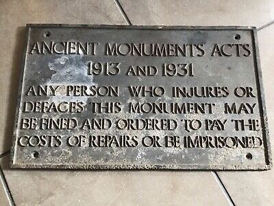 Antique Ancient Monuments Acts 1913 and 1931 Cast Iron Sign