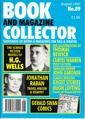 Book & Magazine Collector #89 Aug 1991 - Hg Wells, John Gardner, Jonathan Raban