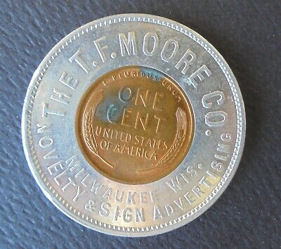 Milwakee Wis.  T.f. Moore Co.  1909 Encased Cent