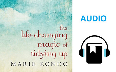AUDIOBOOK: Marie Kondo The Life-Changing Magic of Tidying Up Download Audio*Book