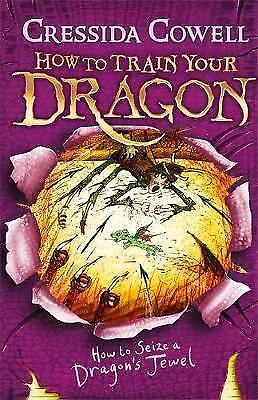 How to Train Your Dragon: How to Seize a Dragon's Jewel: Book 10 Cowell, Cressid
