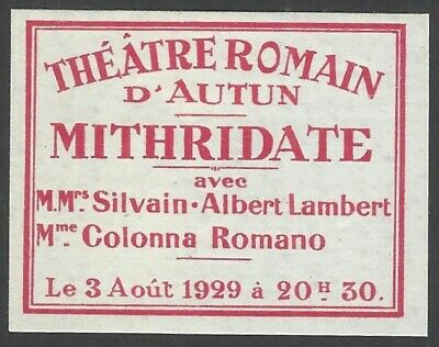 69 France 1931 Theatre Romain D'Autun MITHRIDATE poster stamp / label MH