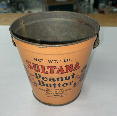 EARLY 1 Lb. SULTANA PEANUT BUTTER TIN  GREAT ATLANTIC & PACIFIC TEA CO . NO LID