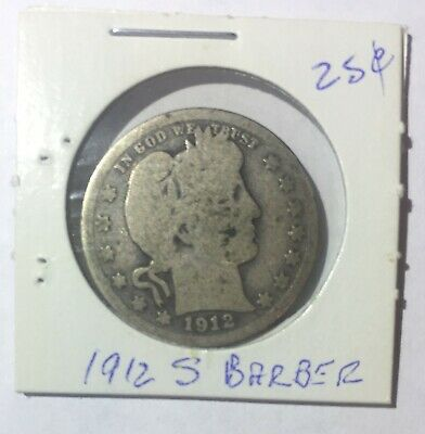 1912-S - US Barber 90% Silver Quarter Coin