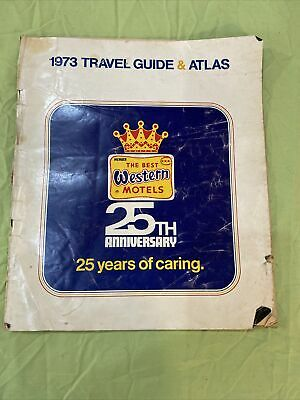 Vintage Best Western 1973 Travel Guide And Atlas Hotel Motels 25th Anniversary