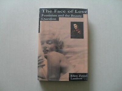 The Face of Love by Ellen Lambert - Feminism and Beauty - Signed by the Author