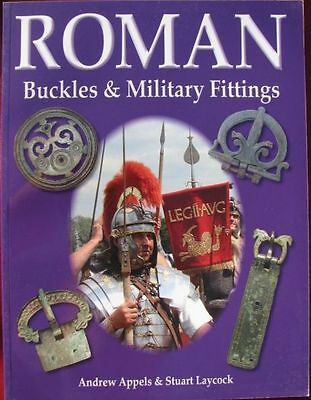 "NEW BOOK - ""Roman Buckles and Military Fittings"" MUST Have!"