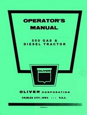 Oliver 550 Gas & Diesel Tractor Operator Manual