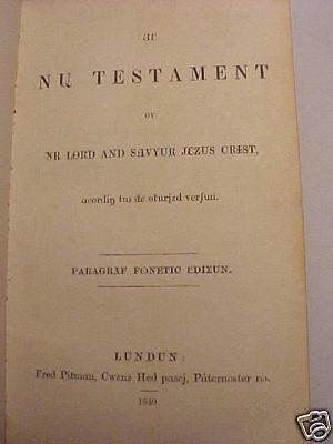1849 RARE PHONETIC NEW TESTAMENT HOLY BIBLE Antique Christian Jesus Church God