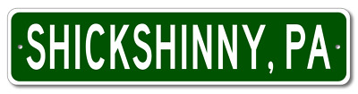 SHICKSHINNY, PENNSYLVANIA  City Limit Sign - Aluminum