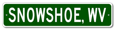 SNOWSHOE, WEST VIRGINIA  City Limit Sign - Aluminum