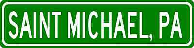 SAINT MICHAEL, PENNSYLVANIA  City Limit Sign - Aluminum