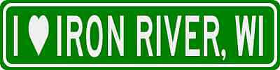I Love IRON RIVER, WISCONSIN  City Limit Sign