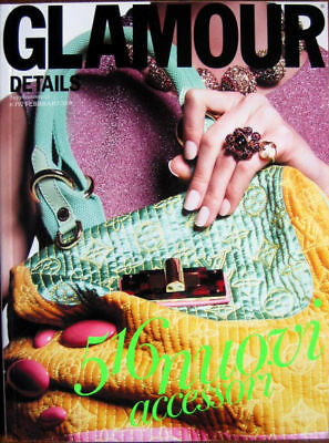 Glamour-'08-Supplement n.192 - February - DETAILS n° 12- 516 NUOVI ACCESSORI