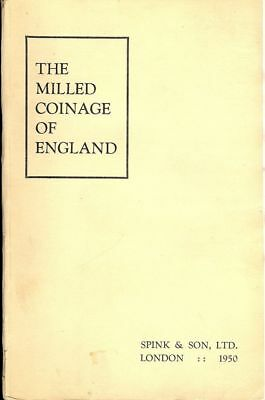 The Milled Coinage Of England