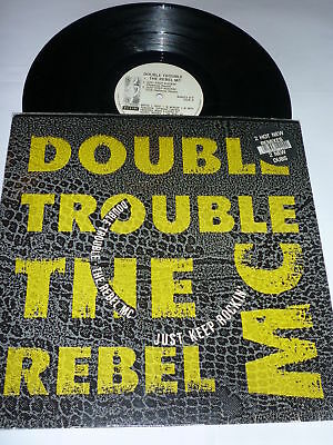 """THE REBEL MC & DOUBLE TROUBLE - Just Keep Rockin' - 12"""""""
