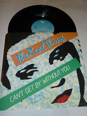 """THE REAL THING - can't get by without you - 1980 UK 12"""""""